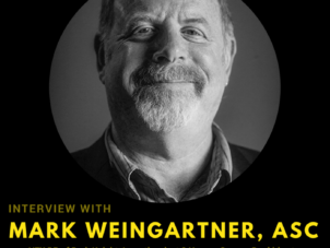 Podcast Ep1: Mark Weingartner, ASC – VFX DP of Dark Knight