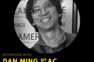 Podcast Ep2: Dan Ming – 1st AC of Life of Pi
