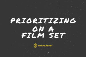 Prioritizing on a film-set
